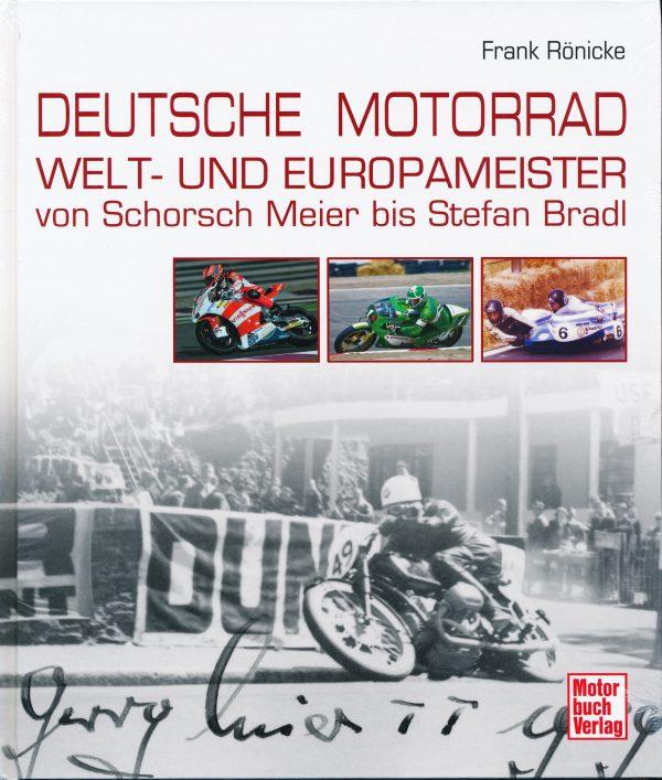 Deutsche Motorrad Welt- und Europameister