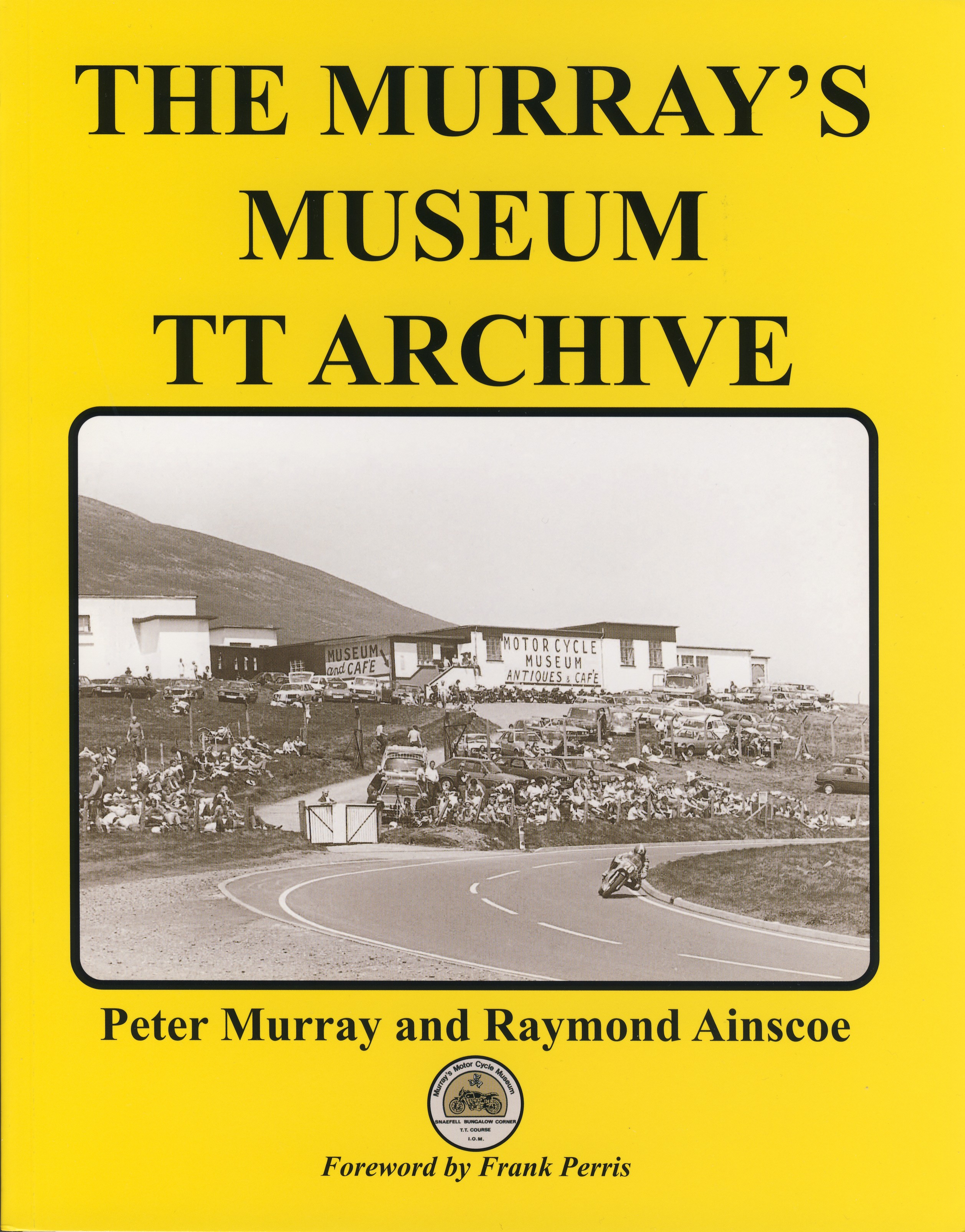 The Murray´s Museum TT Archive