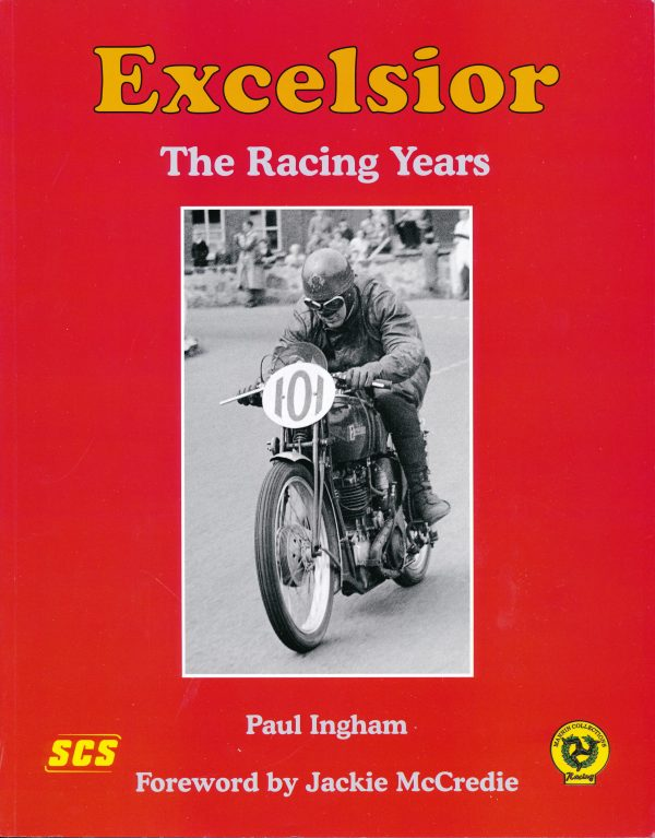 Excelsior - The Racing Years
