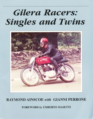 Gilera Racers: Singles and Twins